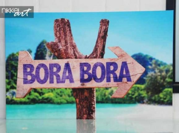 Foto auf Leinwand hölzerne Schild Bora Bora